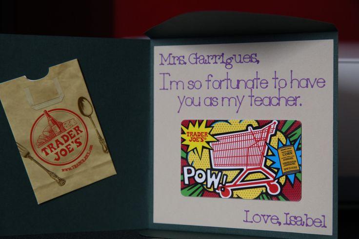 For teacher appreciation week trader joe gift card