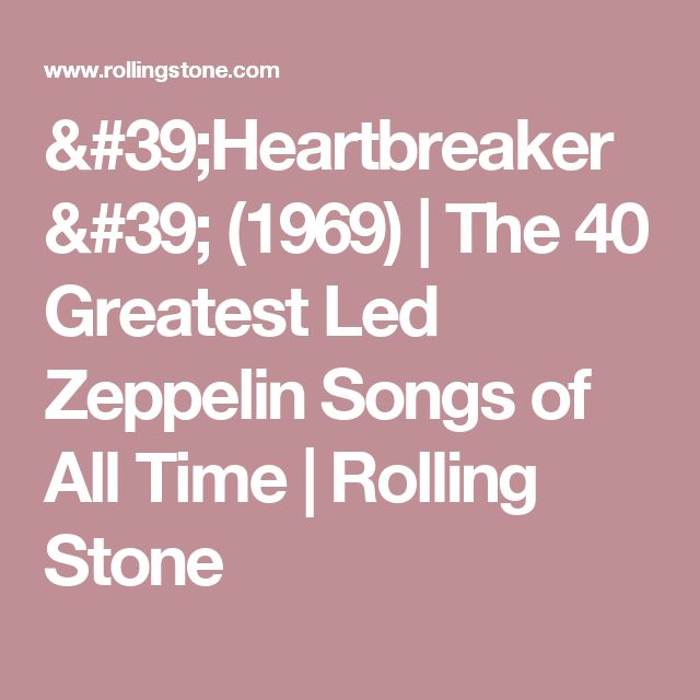 'Heartbreaker' (1969) | The 40 Greatest Led Zeppelin Songs of All Time | Rolling Stone