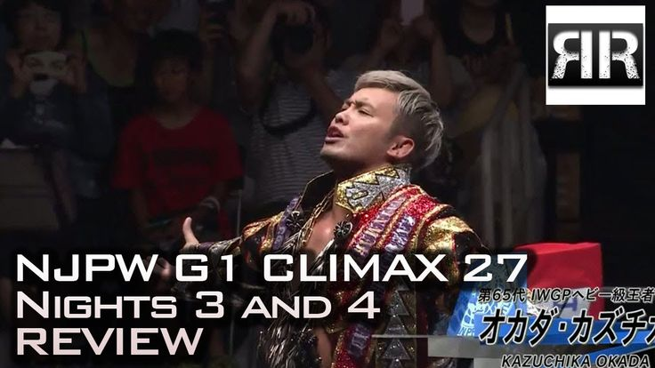 NJPW G1 Climax 27 Nights 3 and 4 Review