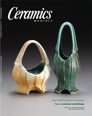 Ceramics Monthly April 2007 Issue Cover, Focus: Summer Workshops
