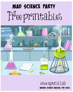 Complete free set of printables for a mind blowing birthday party. Pin now to have it handy for your next awesome party. #sciencelikeagirl