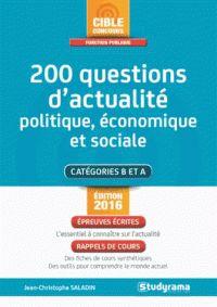 Jean-Christophe Saladin - 200 questions d'actualité politique, économique et sociale. -