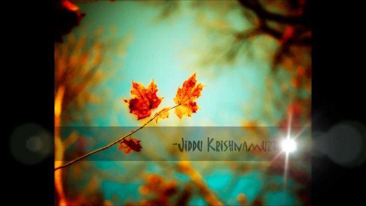 """Jiddu Krishnamurti """"Σχέσεις & Αγάπη"""" [music:Embrace the moment ] HD"""
