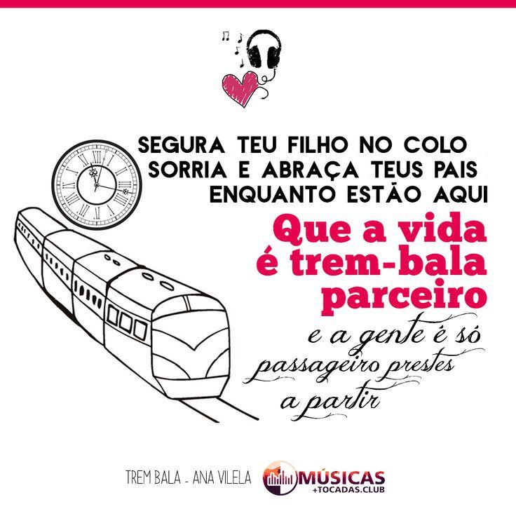 Trechos e imagem de Música. Top Músicas Mais Tocadas e Lançamentos 2017. +Tocadas. Ouvir Trem Bala, Ana Vilela. Músicas Mais Tocadas. Frases de músicas.