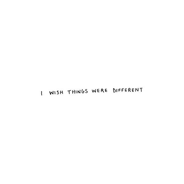 If Things Were Different Quotes: Best 25+ Three Word Quotes Ideas On Pinterest