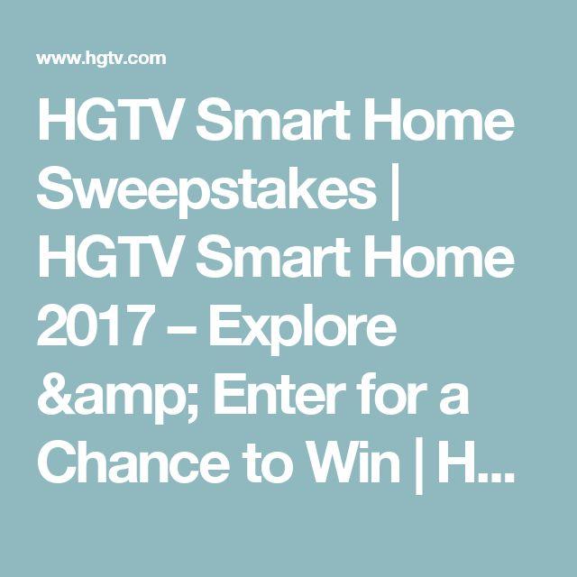 hgtv smart home sweepstakes hgtv smart home u2013 explore u0026 enter for a chance - Hgtv Smart Home Sweepstakes