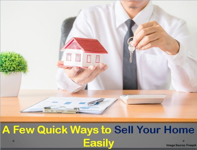 A Few Quick Ways To Sell Your Home Easily Https Bit Ly 2le0ygs
