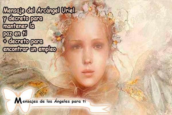 El mensaje de los Ángeles para hoy lo trae el Arcángel Uriel y decreto para la TRANQUILIDAD Y LA PAZ EN TI + decreto para ENCONTRAR UN EMPLEO