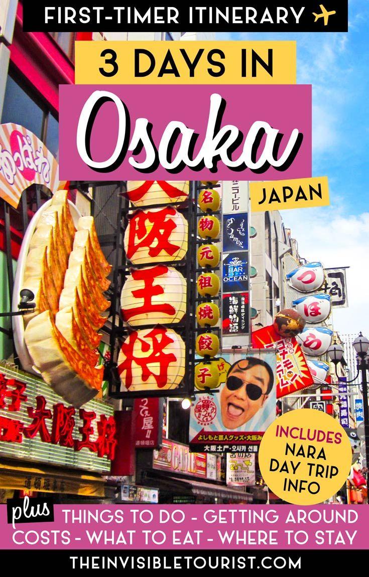3 Day Osaka Itinerary: Complete Travel Guide + Nara Day Trip