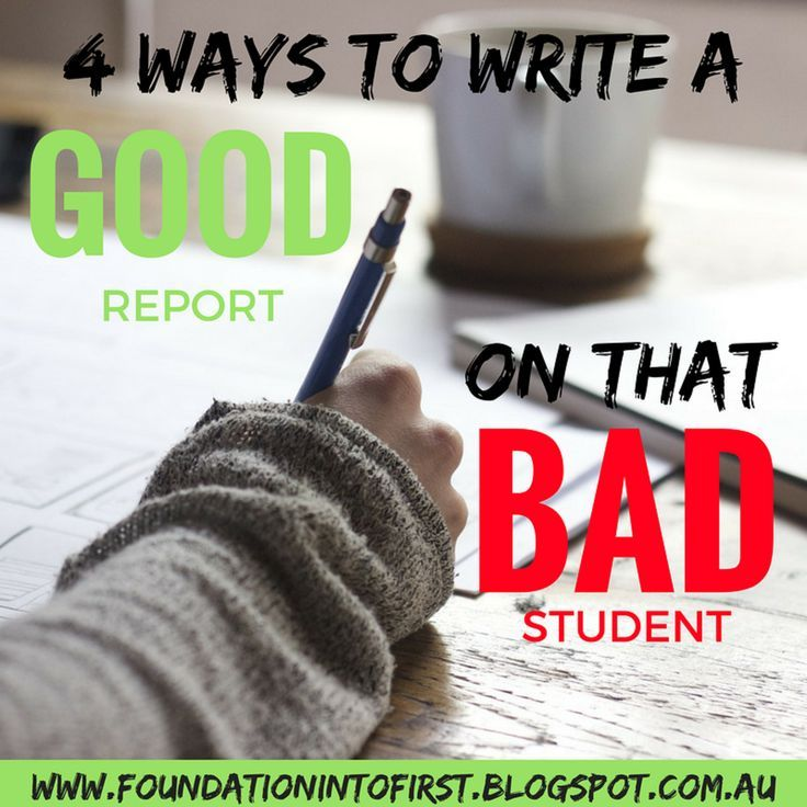 Report card writing can be particularly difficult when you have THAT student. How to write a good report on a bad student.
