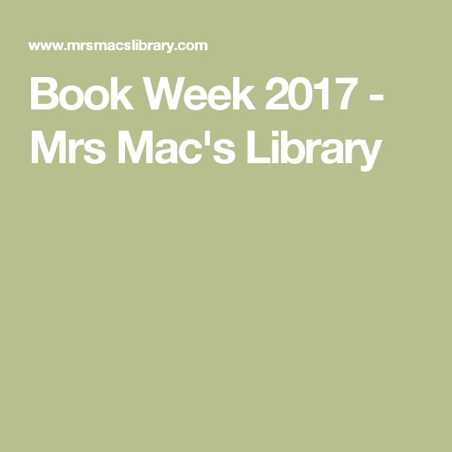 Activity ideas for Book Week 2017 - Mrs Mac's Library