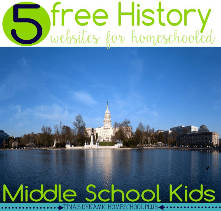 5 Free History Websites for Homeschooled Middle School Kids (great websites for including all of your kids too) @ Tina's Dynamic Homeschool Plus