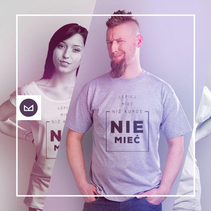 Lepiej mieć niż kurde nie mieć #koszulkowo #fashion #tshirt #koszulki #clothes #shopping #ubrania #zakupy #camiloca