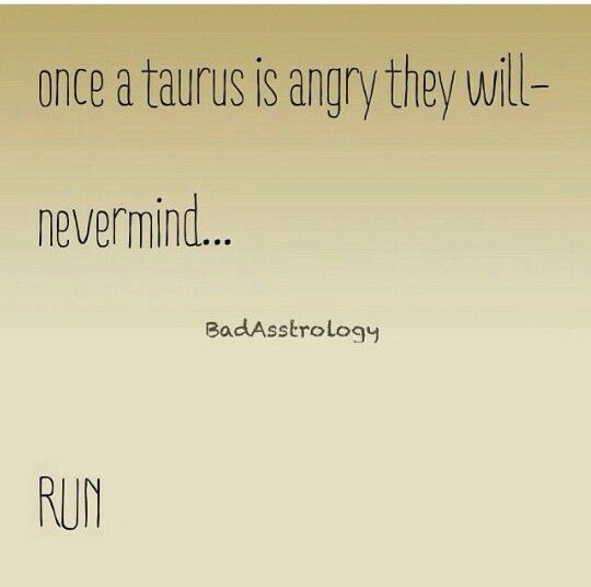 how to get over a taurus man