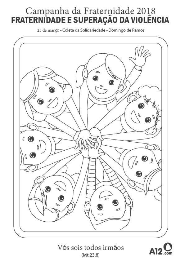 Artaz Da Campanha Da Fraternidade 2018 Para Criancas Colorir Com