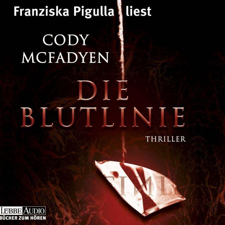 Die Blutlinie by Cody Mcfadyen