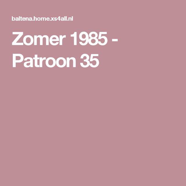 Zomer 1985 - Patroon 35