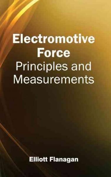 Electromotive Force: Principles and Measurements