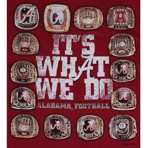 Alabama Crimson Tide Football T-Shirts - It's What We Do - Championship Rings | eBay