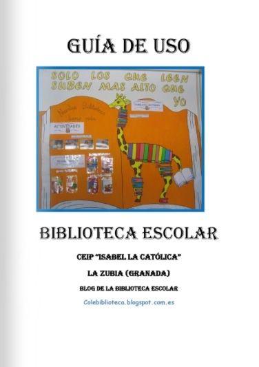 Guía de usuarios. Biblioteca CEIP Isabel la Católica, La Zubia.