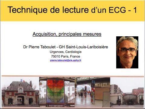 2a. Technique de lecture d'un ECG (1). Acquisition et principales mesures. Dr P. Taboulet (France) - YouTube