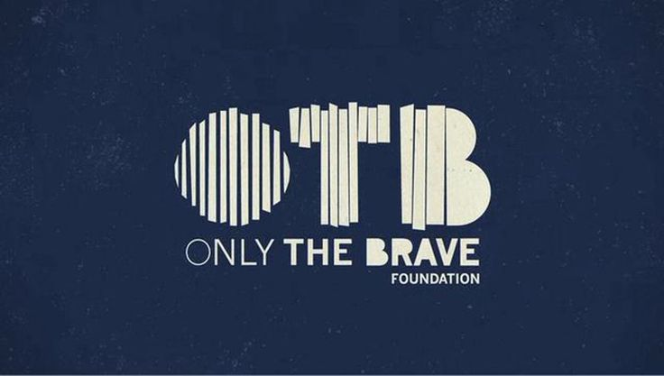 """Only The Brave Foundation"""