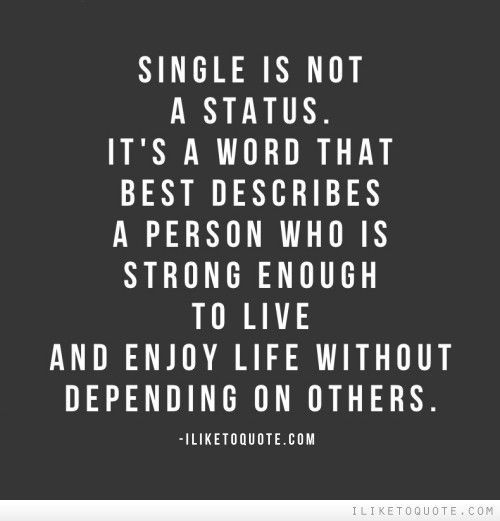 36 best Single Quotes images on Pinterest | Being single