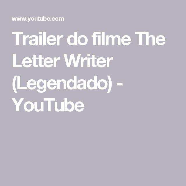 Trailer do filme The Letter Writer (Legendado) - YouTube