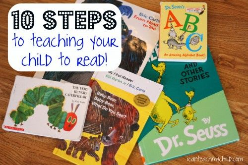 10 Steps to Teaching Your Child to Read!