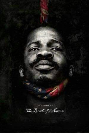 The latest poster for Nate Turner's The Birth of a Nation