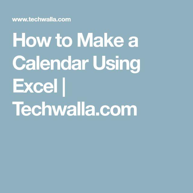 How to Make a Calendar Using Excel | Techwalla.com