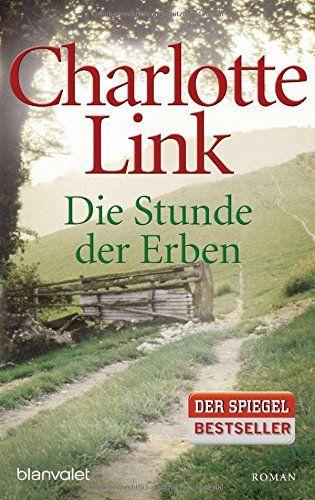 Die Stunde der Erben: Roman Die Sturmzeittrilogie, Band 3: Amazon.de: Charlotte Link: Bücher