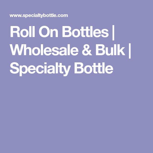 Roll On Bottles | Wholesale & Bulk | Specialty Bottle