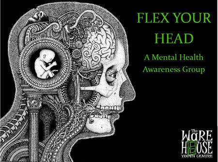 FLEX Your Head program is all about promoting positive mental health and wellness among youth. 2014-2015 school year: Flex Your Head will start in October 2014. - See more at: http://www.warehouseyc.com/programs/flex-your-head#sthash.utpWNKQy.dpuf