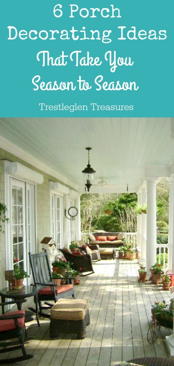 You Ll Receive A Free Pdf With 6 Porch Decorating Ideas That You