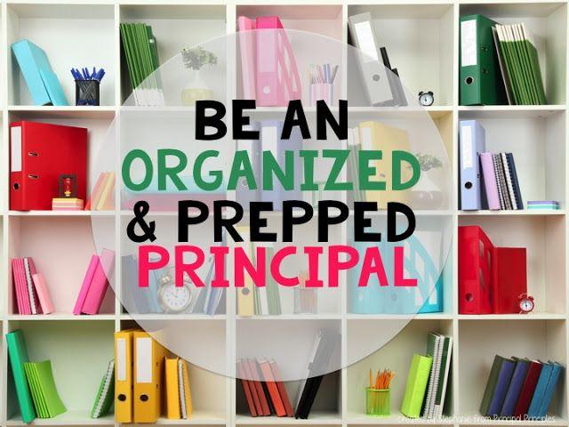 4 Leadership Qualities Teachers want in a Principal- Organized Principal and School Leader