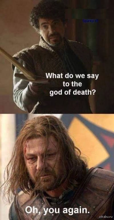 It's not the fucking GOD OF death. If you're going to be a fan, be a proper fan.