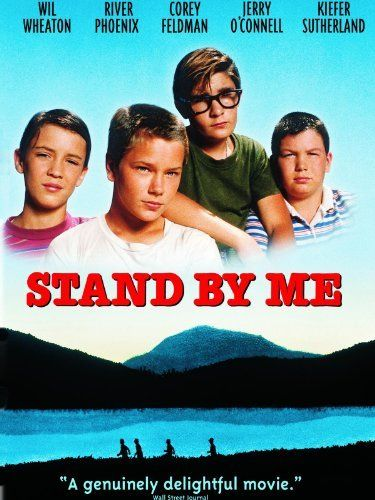 Stand By Me. Classic movie. Great story. Many don't know its based on a Steven King story. River Phoenix had so much talent.