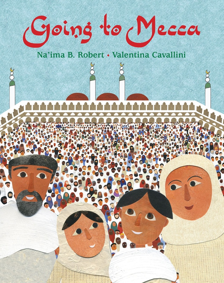 This book follows the journey of a family living in the west. They make the journey to Mecca to perform hajj. Through this story, the author takes the readers through step by step on the journey and then returning back home.  The illustrations are so cute that my five year old niece loves to look through the book.    http://naimabrobert.co.uk/publications/going-to-mecca/