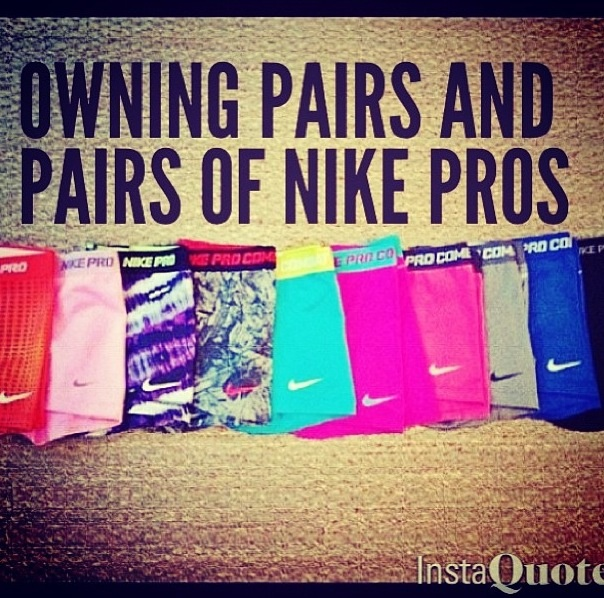 Nike pro obsession? More like sickness! LOVE nike pros
