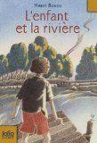 L'enfant et la rivière par Henri Bosco