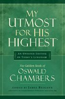 "My Utmost for His Highest by Oswald Chambers -- ""The purpose of prayer is that we get ahold of God, not of the answer."""