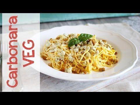 Carbonara vegan - Ricetta Facilissima - YouTube