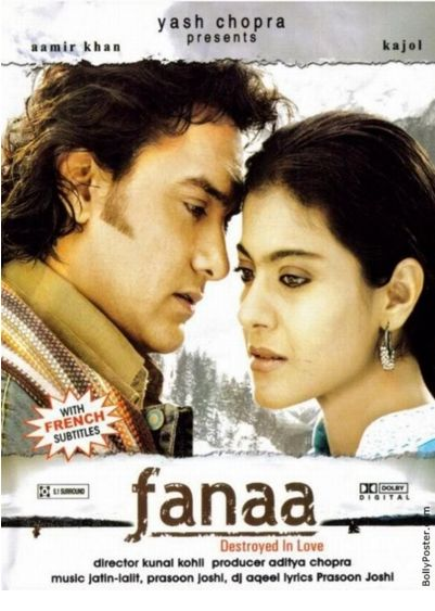 Fanaa. I was listening to the soundtrack and then remember how I feel when I was watching the movie. It's great and crazy at the same times