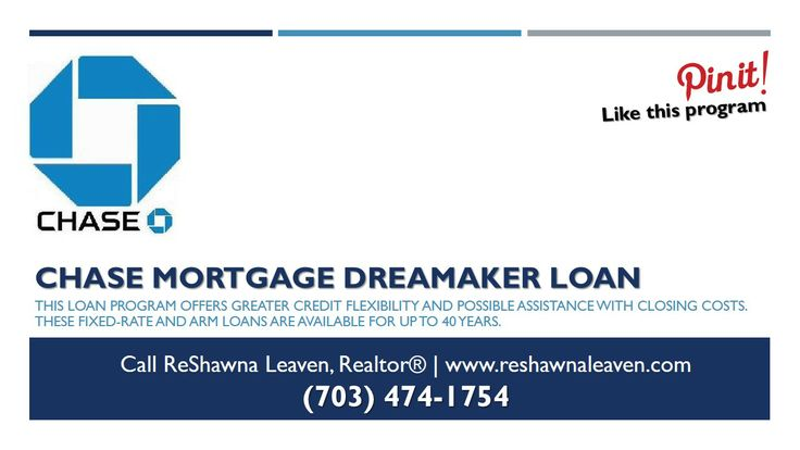 Maryland First Time Home Buyer Program - Chase Mortgage DreaMaker Loan – This program offers greater credit flexibility and possible assistance with closing costs. These fixed-rate and ARM loans are available for up to 40 years.
