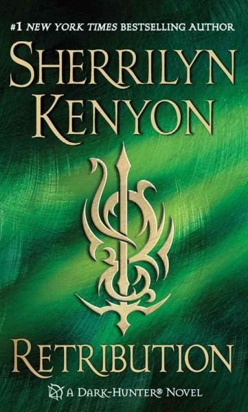 Retribution Sherrilyn Kenyon Orphaned as a child and raised by vampires, Abigail Yager lives for one purpose, and one purpose only: To avenge the deaths of vampires everywhere. To destroy the merciles