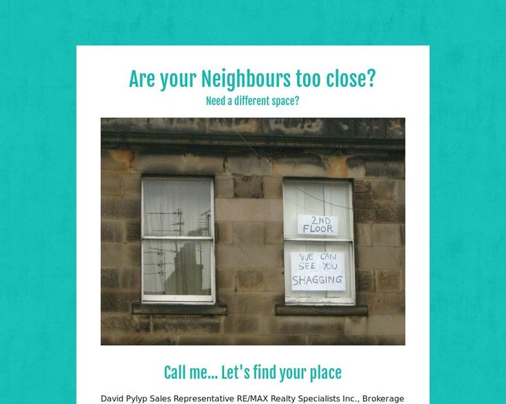 Are your Neighbours too close?