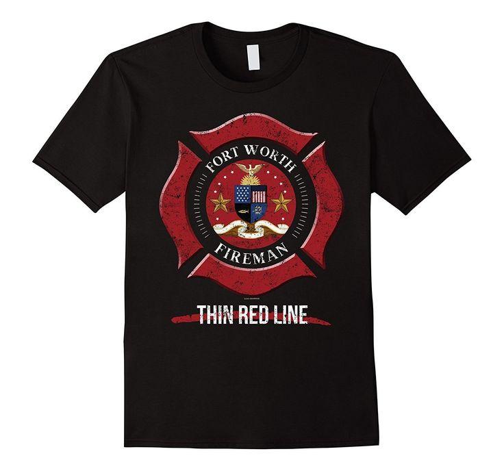 Fort Worth Texas Shirt Firefighter T-Shirt
