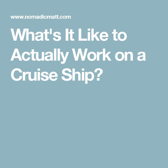 28 Best Images About Cruise Ship Life On Pinterest ...