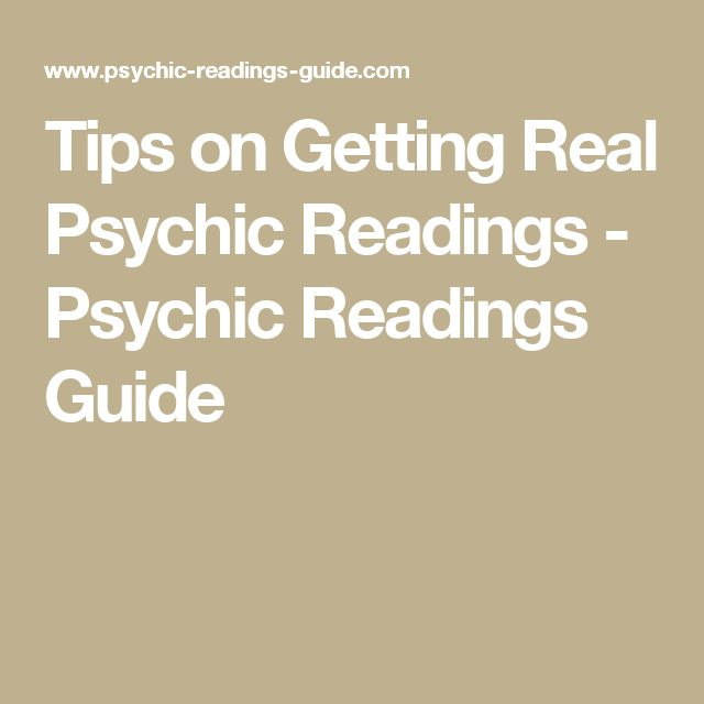 Tips on Getting Real Psychic Readings - Psychic Readings Guide
